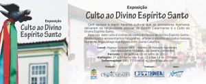 Exposição - CULTO AO ESPÍRITO SANTO
